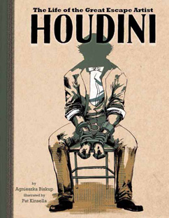 Cover for Houdini: The Life of the Great Escape Artist