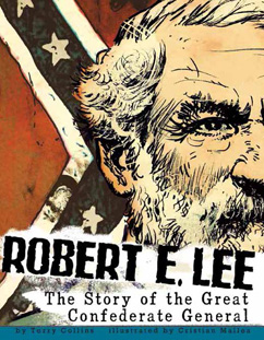 Cover for Robert E. Lee: The Story of the Great Confederate General