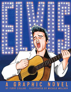 Cover for ELVIS: A Graphic Novel