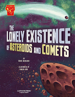 Cover for The Lonely Existence of Asteroids and Comets
