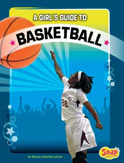 Cover for A Girl's Guide to Basketball