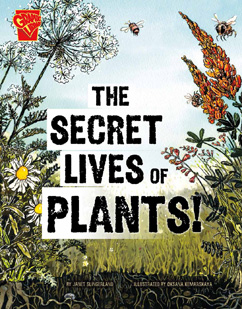 Cover for The Secret Lives of Plants!