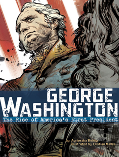 Cover for George Washington: The Rise of America's First President