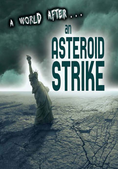 Cover for A World After an Asteroid Strike