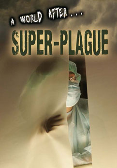 Cover for A World After Super-Plague
