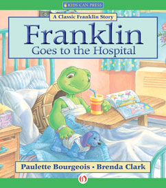 Cover for Franklin Goes to the Hospital