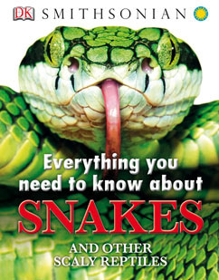 Cover for Everything You Need to Know About Snakes
