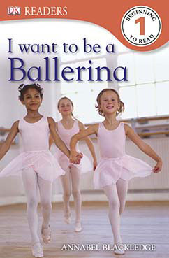 Cover for I Want to Be a Ballerina