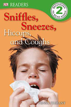 Cover for Sniffles, Sneezes, Hiccups, and Coughs