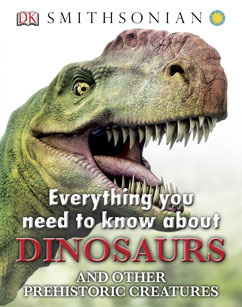 Cover for Everything you need to know about Dinosaurs