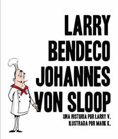Cover for Larry Bendeco Johannes Von Sloop