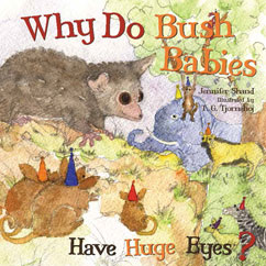 Cover for Why Do Bush Babies Have Huge Eyes?