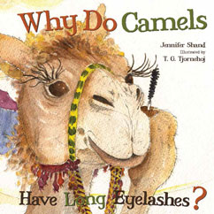 Cover for Why Do Camels Have Long Eyelashes?