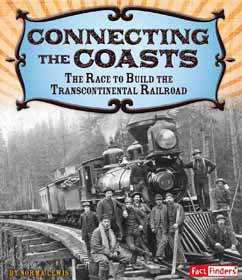 Cover for The Race to Build the Transcontinental Railroad