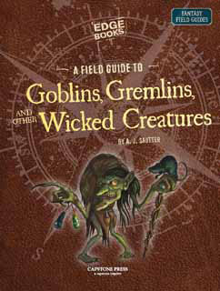 Cover for A Field Guide to Wicked Creatures