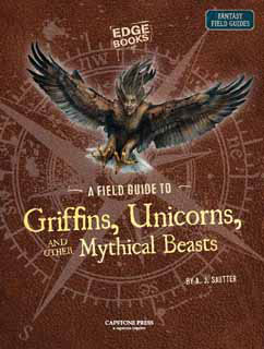 Cover for A Field Guide to Mythical Beasts