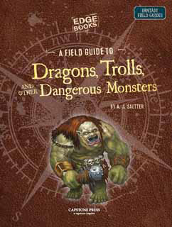 Cover for A Field Guide to Dangerous Monsters