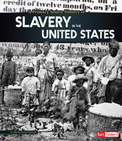 Cover for A Primary Source History of Slavery in the United States
