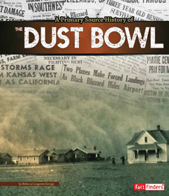 Cover for A Primary Source History of the Dust Bowl
