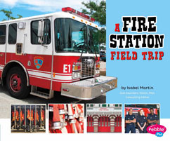 Cover for A Fire Station Field Trip