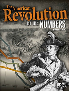 Cover for The American Revolution by the Numbers