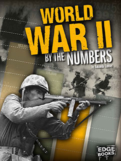 Cover for World War II by the Numbers