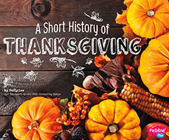 Cover for A Short History of Thanksgiving