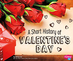 Cover for A Short History of Valentine's Day