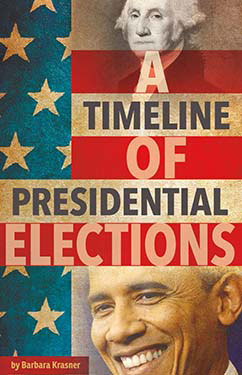 Cover for A Timeline of Presidential Elections