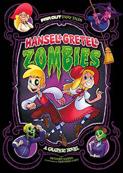 Hansel and Gretel Zombies: A Graphic Novel