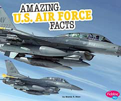 Cover for Amazing U.S. Air Force Facts