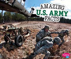 Cover for Amazing U.S. Army Facts