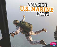Cover for Amazing U.S. Marine Facts