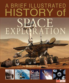 Cover for A Brief Illustrated History of Space Exploration