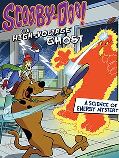 Scooby-Doo! A Science of Energy Mystery: The High-Voltage Ghost s