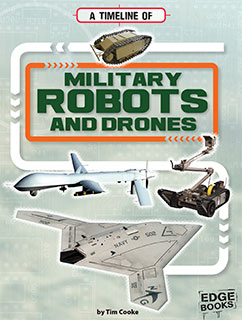 Cover for A Timeline of Military Robots and Drones