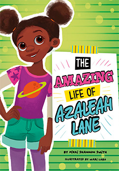 The Amazing Life of Azaleah Lane