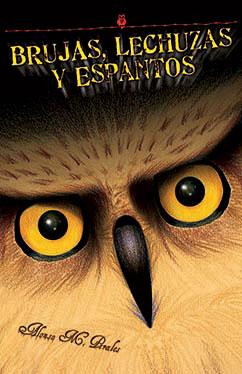 Cover for Brujas, lechuzas y espantos