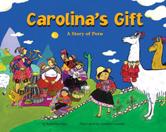 Cover for Carolina's Gift: A Story of Peru