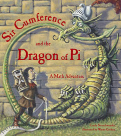 Cover for Sir Cumference  and the Dragon of Pi