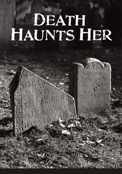 Cover for Death Haunts Her