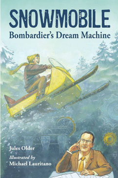 Cover for Snowmobile: Bombardier's Dream Machine