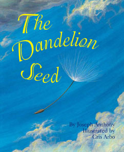 Cover for The Dandelion Seed