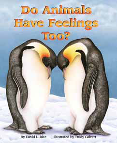 Cover for Do Animals Have Feelings, Too?