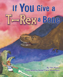 Cover for If You Give a T-Rex a Bone