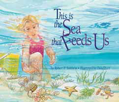 Cover for This is the Sea that Feeds Us