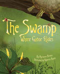 Cover for The Swamp Where Gator Hides