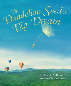 Cover for The Dandelion Seed's Big Dream