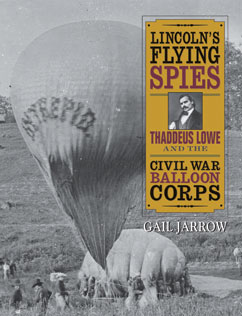 Cover for Thaddeus Lowe and the Civil War Balloon Corps
