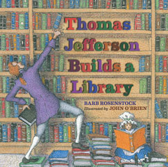 Cover for Thomas Jefferson Builds a Library